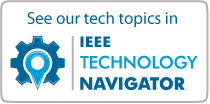 See our tech topics in IEEE TechNav